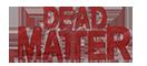 Dead Matter Server Hosting